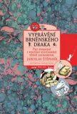 Vyprávění brněnského draka - Jaroslav Štěpaník, ...