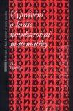 Vyprávění o kráse novobarokní matematiky - Petr Vopěnka
