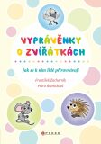 Vyprávěnky o zvířátkách - František Zacharník, ...