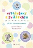 Vyprávěnky o zvířátkách - František Zacharník