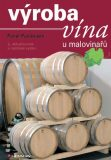 Výroba vína u malovinařů - Pavel Pavloušek