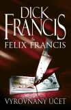 Vyrovnaný účet - Felix Francis, Dick Francis