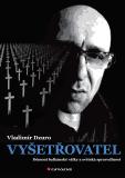 Vyšetřovatel - Vladimír Dzuro