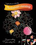 Vyškrabávací obrázky: Fantastické mandaly - Esence