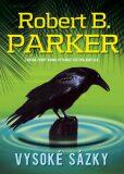 Vysoké sázky - Robert B. Parker