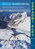 Vysokohorské túry - Západní Alpy - Gantzhorn Ralf, ...
