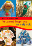 Výtvarné inspirace na celý rok - Petra Vondrová