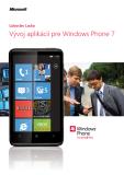 Vývoj aplikácií pre Windows Phone 7 - Ľuboslav Lacko
