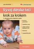 Vývoj dětské řeči krok za krokem 2.vydání - Dana Kutálková