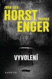 Vyvolení - Thomas Enger, Jørn Lier Horst