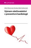 Význam ošetřovatelství v preventivní kardiologii - Valerie Tóthová, ...
