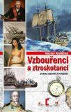 Vzbouřenci a ztroskotanci - Václav Králíček