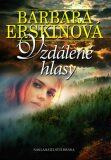 Vzdálené hlasy - 2. vydání - Barbara Erskinová