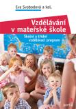 Vzdělávání v mateřské škole - Eva Svobodová