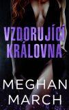 Vzdorující královna - Meghan March