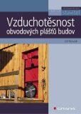 Vzduchotěsnost obvodových plášťů budov - Jiří Novák