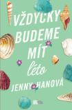 Vždycky budeme mít léto - Jenny Hanová