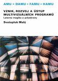 Vznik, rozvoj a ústup multivizuálních programů/Laterna magika a polyekrany - Svatopluk Malý