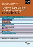 Vzory podání a úkonů v řízení o přestupcích s vysvětlivkami - Pavel Mates,  Eva Horzinková, ...