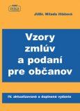 Vzory zmlúv a podaní pre občanov - Milada Illášová