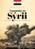 Vzpomínky na Sýrii - Miroslav Belica