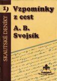 Vzpomínky z cest - Antonín Benjamin Svojsík