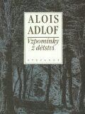 Vzpomínky z dětství - Alois Adlof
