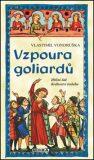 Vzpoura goliardů - Vlastimil Vondruška