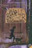 Chronicles of Ancient Darkness:Wolf Brother - Michelle Paverová
