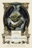 William Shakespeare´s the Empire Striketh Back - Ian Doescher