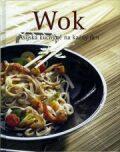 Wok - Asijská kuchyně na každý den - Koniasch Latin Press