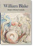 William Blake. Dante's Divine Comedy. The Complete Drawings - Sebastian Schütze, ...