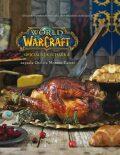 World of WarCraft - Oficiální kuchařka - Chelsea Monroe-Cassel