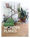 Wonder Plants: Your Urban Jungle Interior - Schampaert