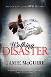 Walking Disaster - Jamie McGuireová