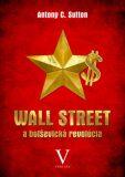 Wall Street a boľševická revolúcia - Antony C. Sutton