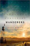 Wanderers : A Novel - Chuck Wendig