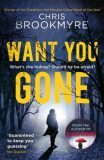 Want You Gone - Chris Brookmyre