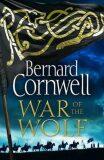 War Of the Wolf - Cornwell Bernard