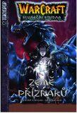 Warcraft 3 - Země přízraků - Richard A. Knaak, Jae-Hwan Kim