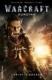 Warcraft - Durotan - Christie Golden