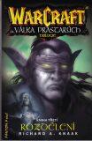 Warcraft - Rozdělení - Richard A. Knaak
