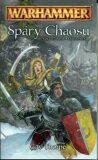 Warhammer - Spáry Chaosu - Otroci temnoty / kniha první - Thorpe Gay