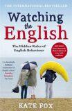 Watching the English - Kate Fox