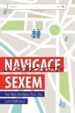 Weissova navigace sexem - Petr Weiss, Lucie Ondřichová