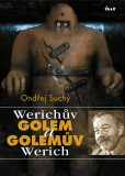 Werichův Golem a Golemův Werich - Ondřej Suchý