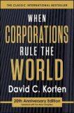 When Corporations Rule the World - Korten David C.