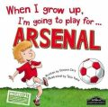 When I Grow Up, I´m Going To Play For Arsenal - Gemma Cary