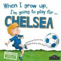 When I Grow Up, I´m Going To Play For Chelsea - Gemma Cary