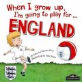 When I Grow Up, I´m Going To Play For England - Gemma Cary